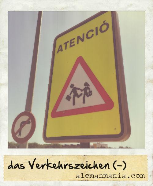 Das Verkehrszeichen