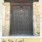 Tür, die. Eine alte und historische Tür