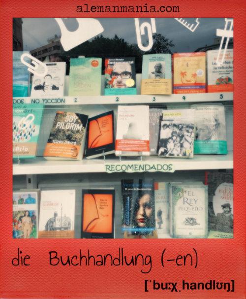 Die Buchhandlung - La librería